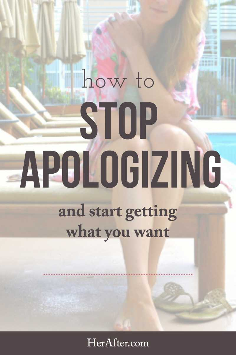 Stop apologizing and start being more confident! Click to read