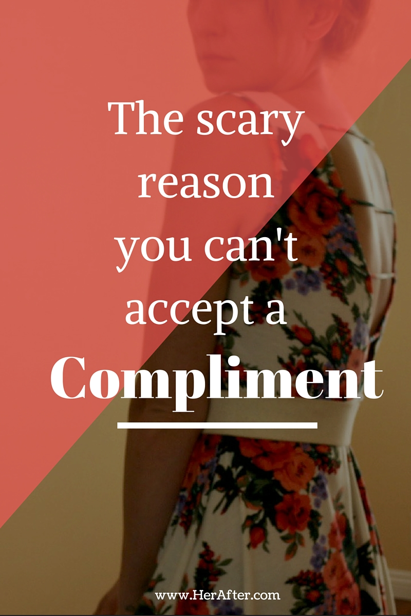 Why you can't take a compliment, or accept a compliment from other people. Click to read!