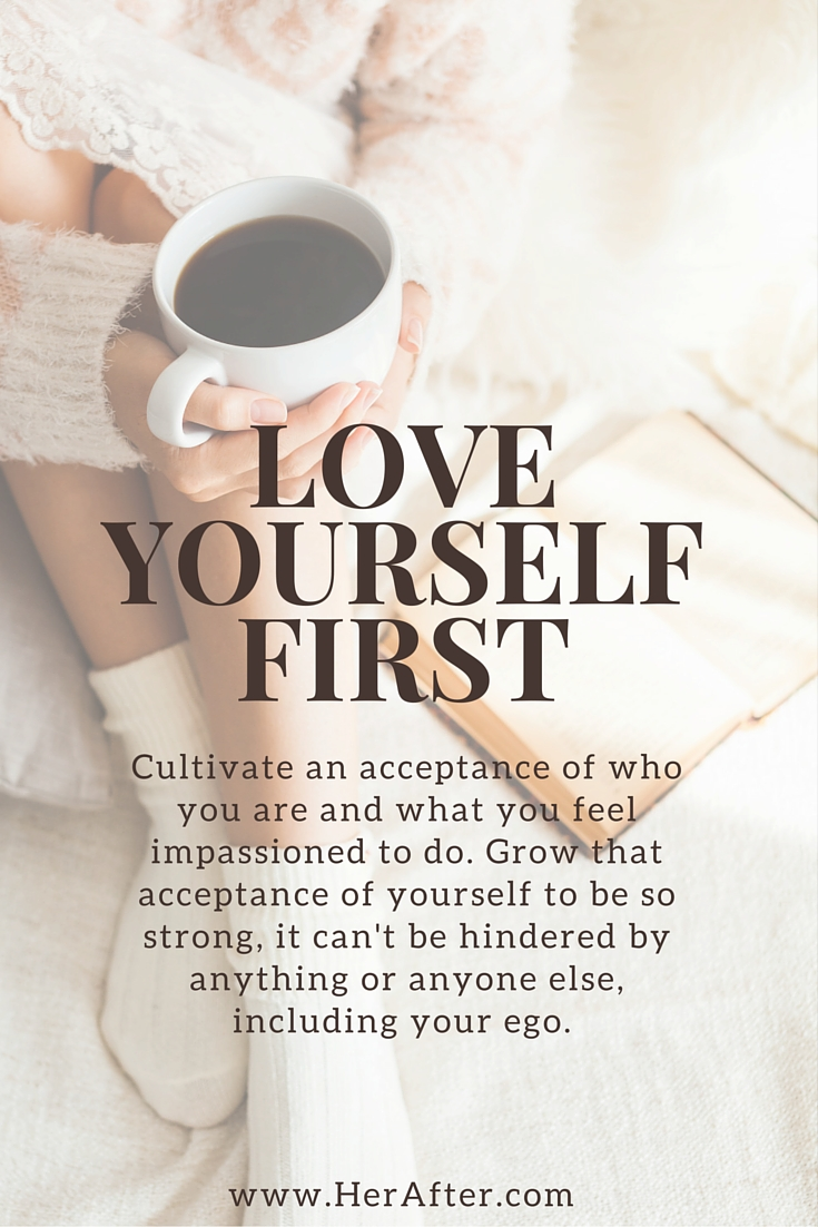 Love your self first; love yourself and practice self care and self love! Great advice; click to read more!