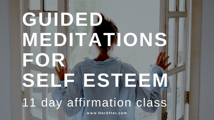 Guided Meditation for Self Esteem.jpg