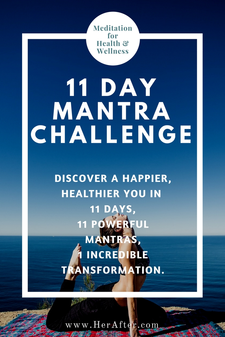 11 Day Mantra Challenge - affirmations for happiness