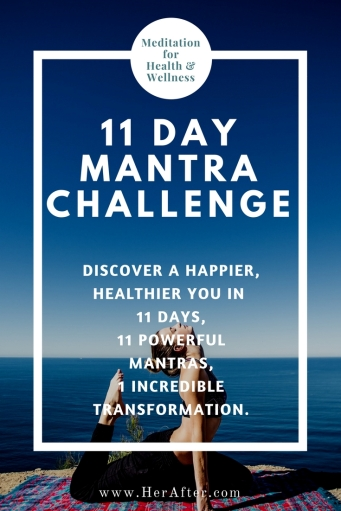 11 Day Mantra Challenge - positive affirmations for happiness